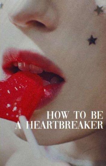 HOW TO BE A HEARTBREAKER.  __ HOOD              cmpltd