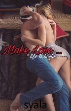 Make Love (18+) by nsyala