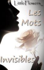 Les Mots Invisibles (poésie) by LittleFlowers_