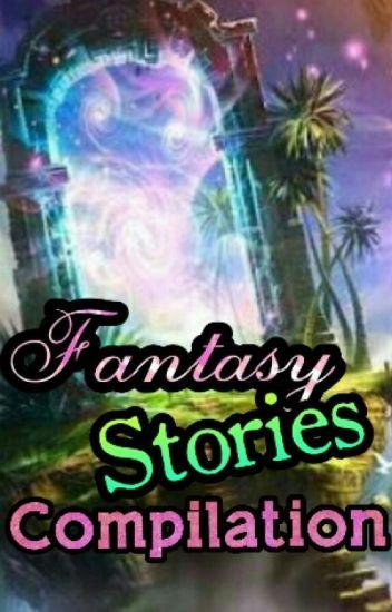 Fantasy Stories Compilation