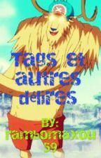 Tags et autres délires ! by rambomaxou59