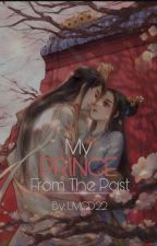My Prince From The Past by LanderMilesDellomes