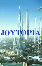 Joytopia by Rose_Sroujian