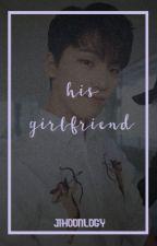 his girlfriend ➳ lee chan  by -jihoonlogy