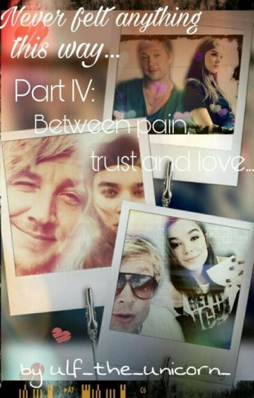 Between Pain, Trust and Love - Band IV - || Sunrise Avenue FanFiction