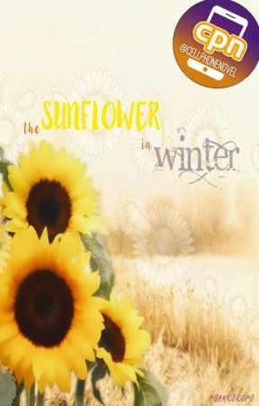 The Sunflower in Winter [CPN] by rannkokoro