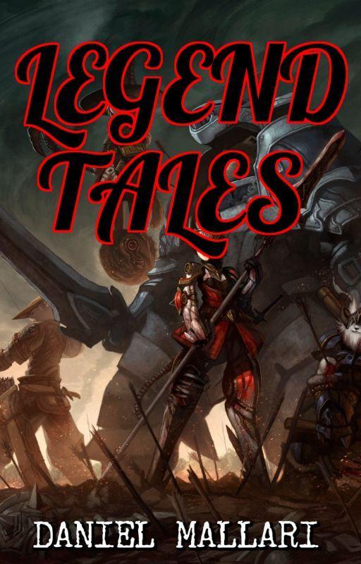 Legend Tales by Daniel10312