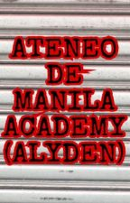 ATENEO DE MANILA ACADEMY (AlyDen) by ADorable213