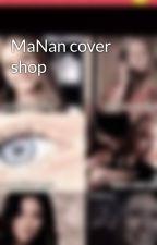 MaNan cover shop by vinnypurswani26