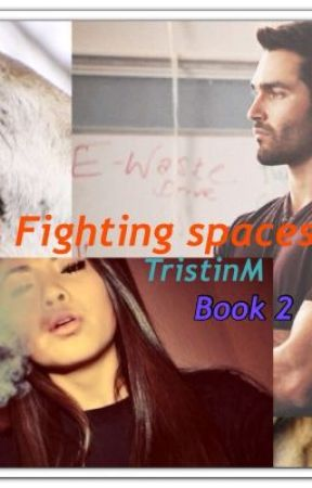 Fighting spaces -Sequel- by TristinM
