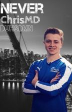 Never | ChrisMD by duhsdmn