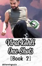 Virat Kohli ~ One Shots and Imagines!  by xbluejerseywalix