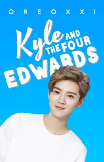 KYLE AND THE FOUR EDWARDS