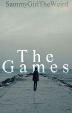 The Games by SammyGirlTheWeird