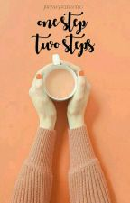 one step, two steps+ljn;mark✔ by peache-s