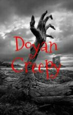 Doyan Creepy by wazosky69