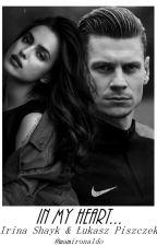 In my heart..   Irina Shayk & Łukasz Piszczek by piszczuniu