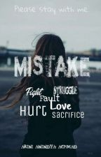 Mistake  by arinianindya