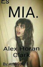 Es MIA. - Alex Horan Clark by AshleyDV05
