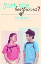 Just The Bestfriend: Book 2 [NashLene] by Hsns2004