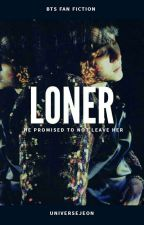 Loner | J.J.K by -emojeon