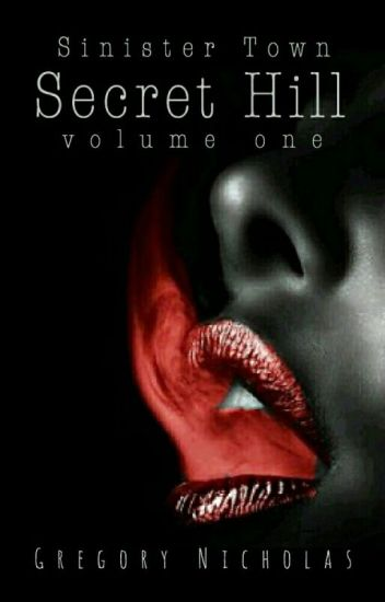 Secret Hill Vol 1: Sinister Town
