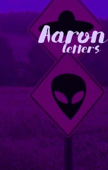 Aaron ♂ Letters