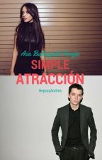 Simple Atracción (Asa Butterfield & Tn) by HeysoyAndrea