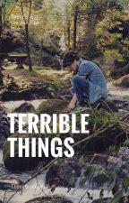 Terrible Things »a.v. by ThoseBlueEyesx