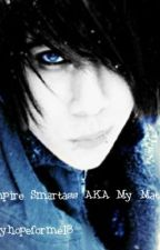 The Vampire Smartass AKA My Mate by TheOnlyHopeForMe18