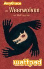 Weerwolven van Wakkerdam (wedstrijd) by Amy400