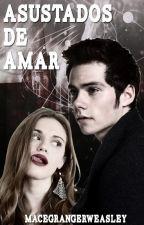 Asustados De Amar [James Sirius Potter] (Nuevos Merodeadores #1) by MaceGrangerWeasley