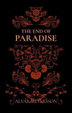The End of Paradise: A Supernatural Fanfiction by HiddenLeafHatake