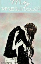 Mój prześladowca... by Little_Levi_Chan