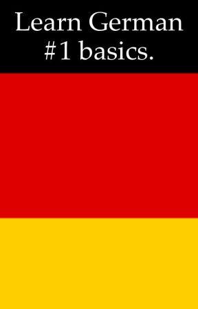 Learn german 1 basics basic phrases and basic greetings wattpad learn german 1 basics m4hsunfo