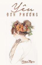Yêu Đơn Phương | CRUSH ON HIM. by AkinaMPro
