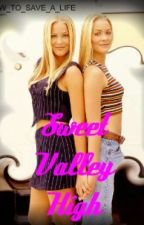 Sweet Valley High (Done but in editing)Really bad unedits by HOW_TO_SAVE_A_LIFE