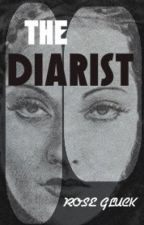 The Diarist by rosegluckwriter