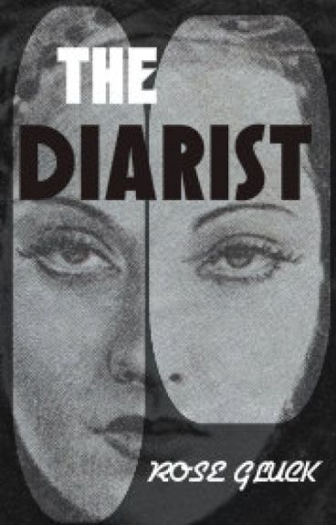 Coming Soon - The Diarist, a Psychological Thriller by rosegluckwriter
