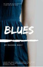 Blues by raghdanezzat