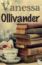 Vanessa Ollivander  by Karinaaa003