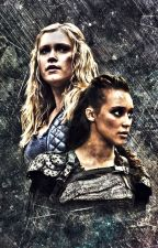 You're mine forever [Clexa - The 100] by EclipseMS