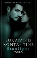 Surviving Kontantine (Completed)✔ by Stanlight