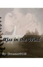 Kiss in the Wind by dreamer0116