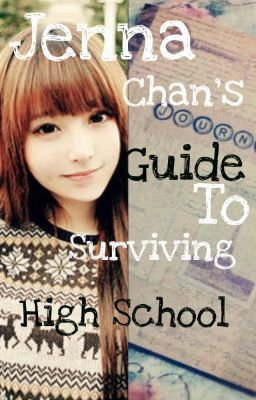 Jenna Chan's Guide to Surviving High School