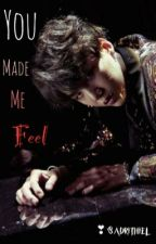 ~You made me feel~|| Yoonmin by Sadrithiel