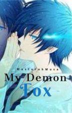 My demon fox (slow update) by MasturahMusa