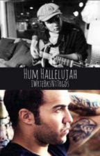 Hum Hallelujah • Peterick by IWrteBksNtTrgds