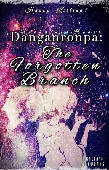 Danganronpa: The Forgotten Branch [An Interactive DR fanfic]