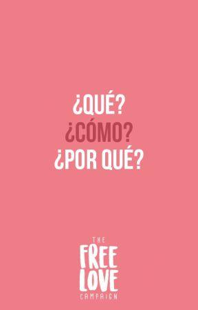 ¿Qué es The Free Love Campaign? [Español] by freelovecampaign